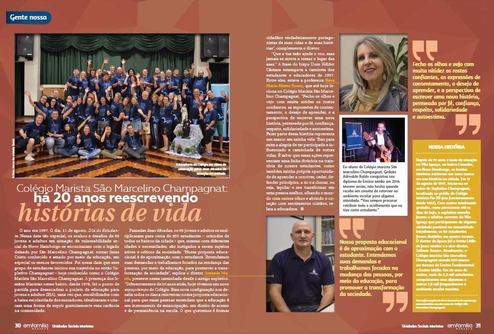 A 12ª edição da revista Em Família traz duas páginas especiais contando um pouco da trajetória do Colégio Marista São Marcelino Champagnat