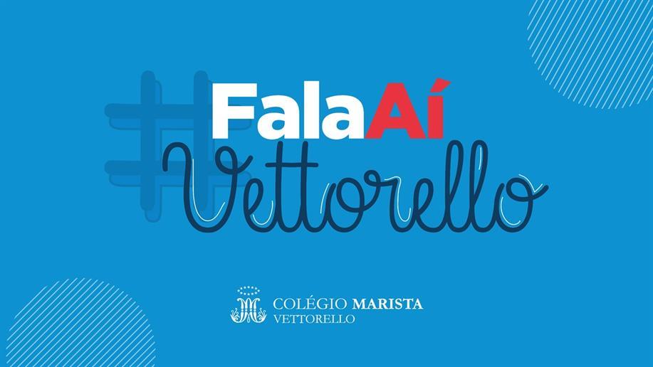 O #FalaAíVettorello tem como objetivo dar visibilidade para as pessoas que contribuem, diariamente, na missão marista.